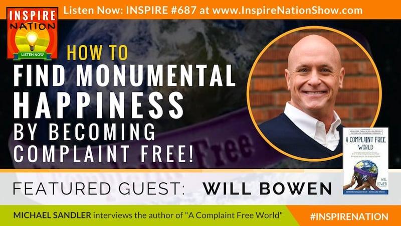 Michael Sandler interviews Will Bowen on A Complaint Free World!