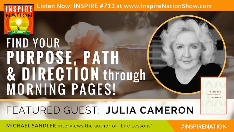 Michael Sandler interviews Julia Cameron on the power of Morning Pages!