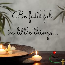 be faithful in little things poster