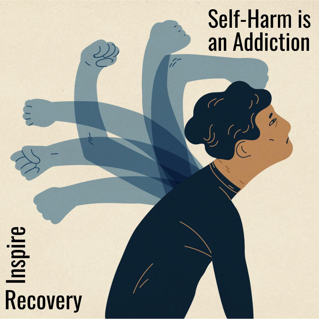 Self Harm Is An Addiction