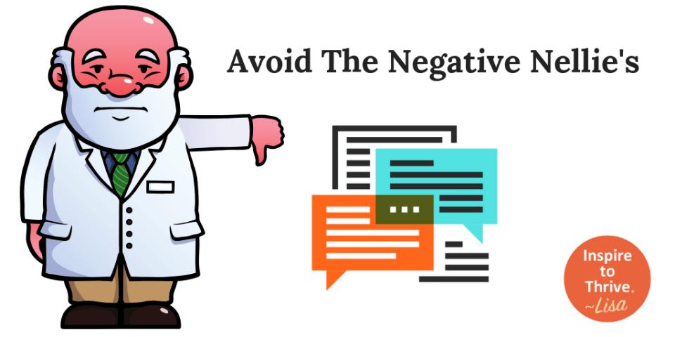 avoid negative nellies