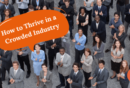 thriving in a crowded industry
