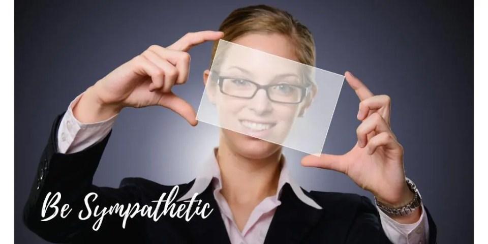 be sympathetic