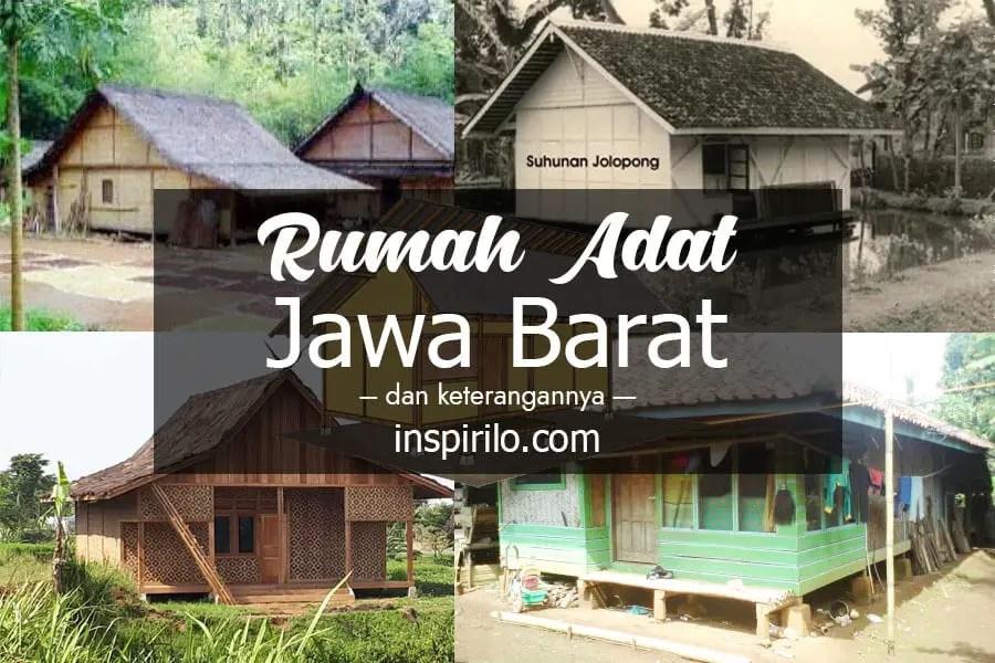 Rumah Adat Jawa Barat lengkap dengan gambar dan keterangannya