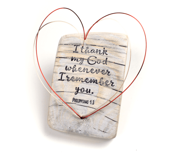 Salvaged wood, wire and hand-stamped sculpture with Philippians 1:3