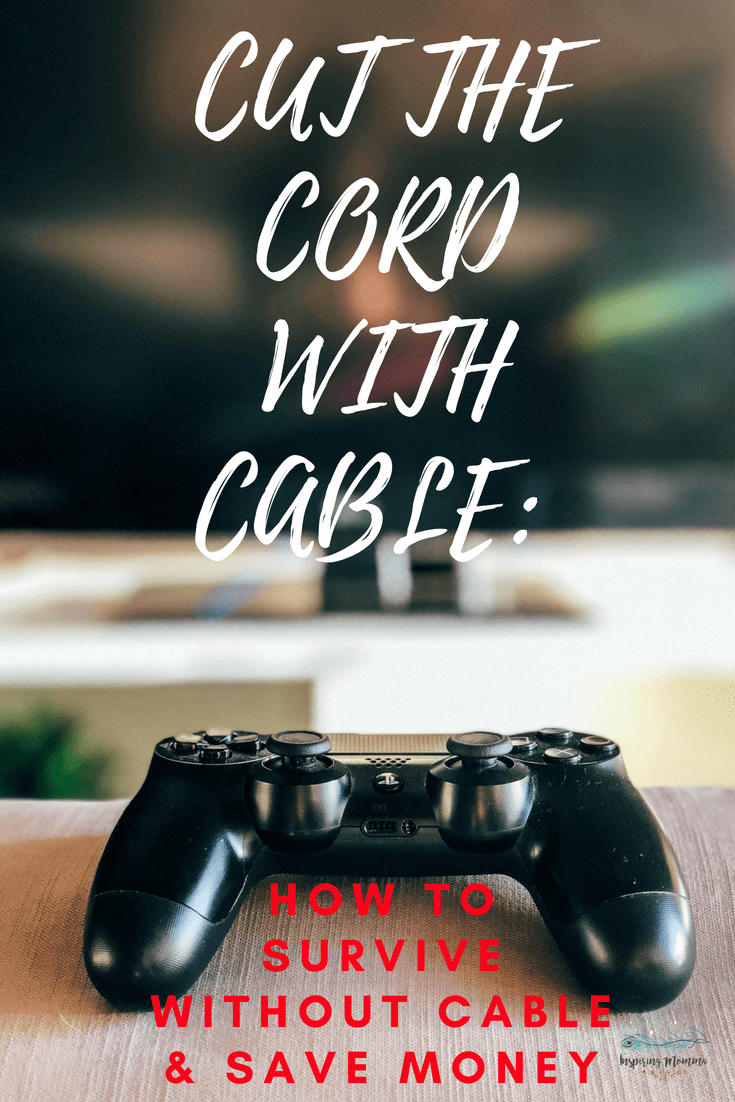 Cut the Cord with Cable: How to Survive without cable and save money!