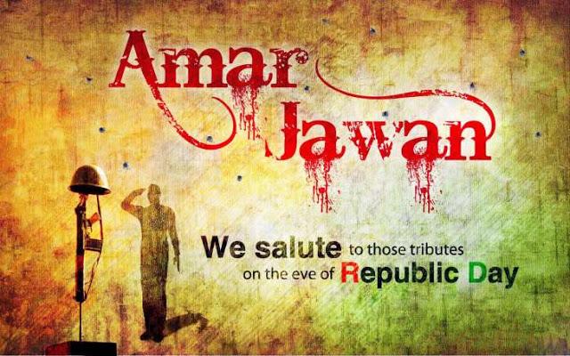 Amar Jawan Images for Republic Day