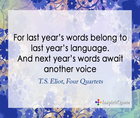 T.S. Eliot new year quotes