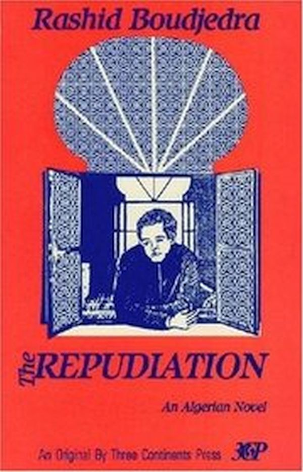 The Repudiation by Rashid Boudjedra
