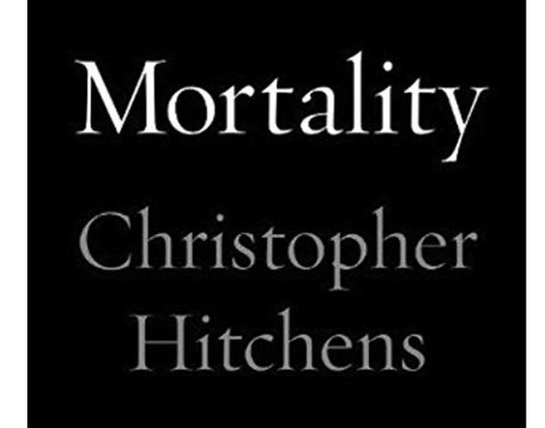 Mortality – Christopher Hitchens