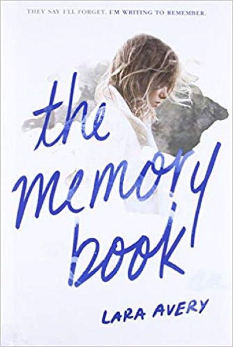 The Memory Book – Lara Avery