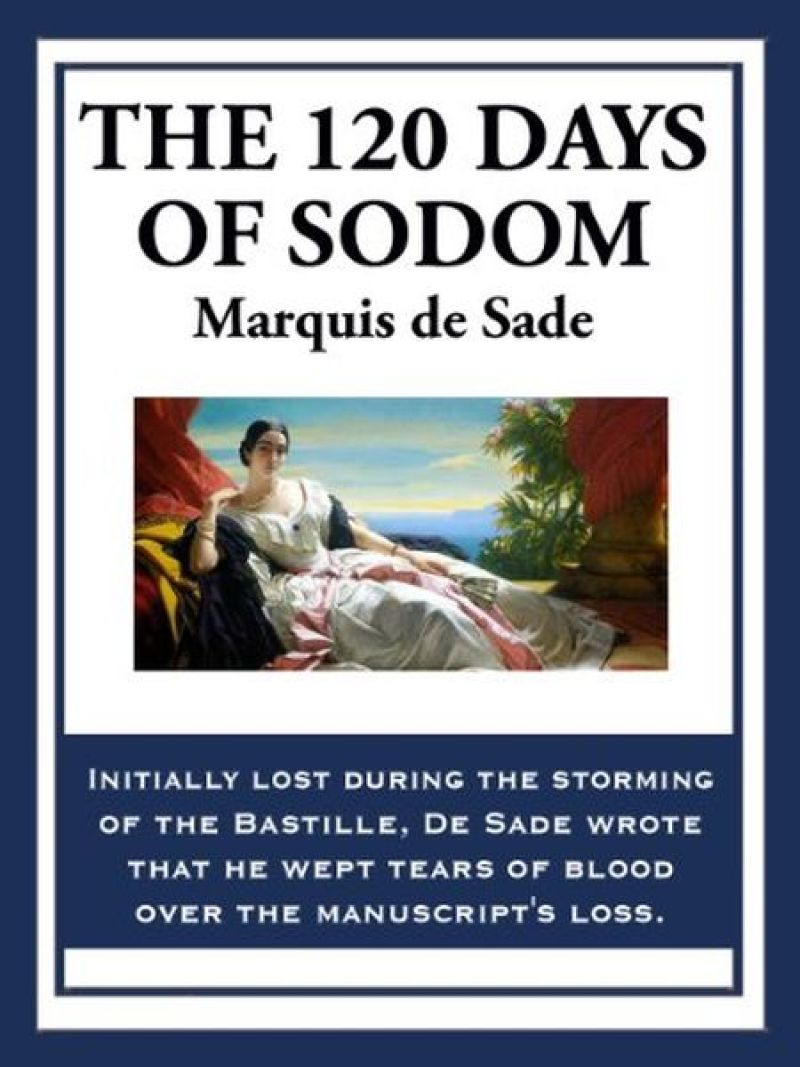 120 Days of Sodom by Marquise De Sade