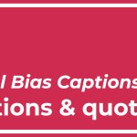 Top Best 8 Racial Bias Captions with Texts and Photos