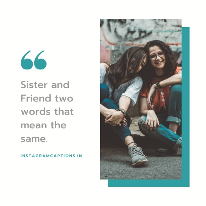 Captions for Sister Love