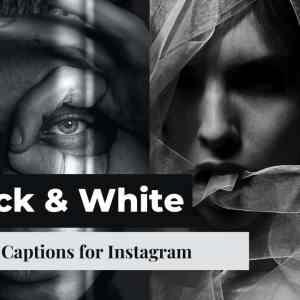 Black and White Photo Captions