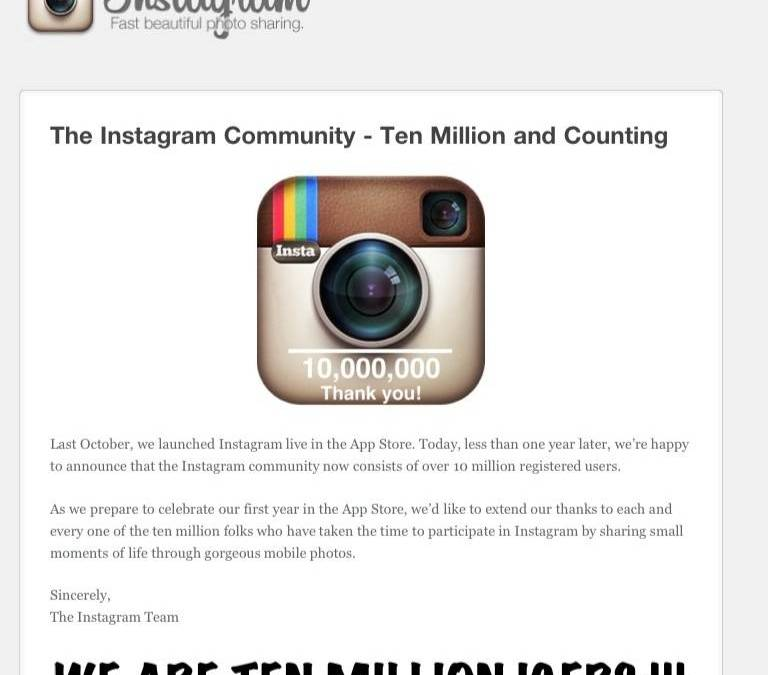 Instagram 10 million users all over the world in less than one year