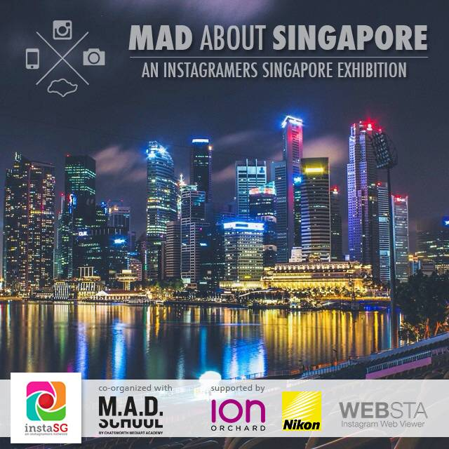 """Mad About Singapore"" – an Instagramers Singapore exhibition"