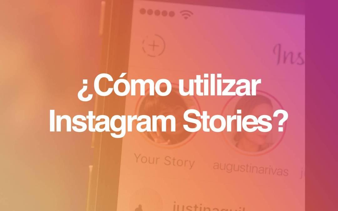 Como usar #InstagramStories [ACTUALIZADO]