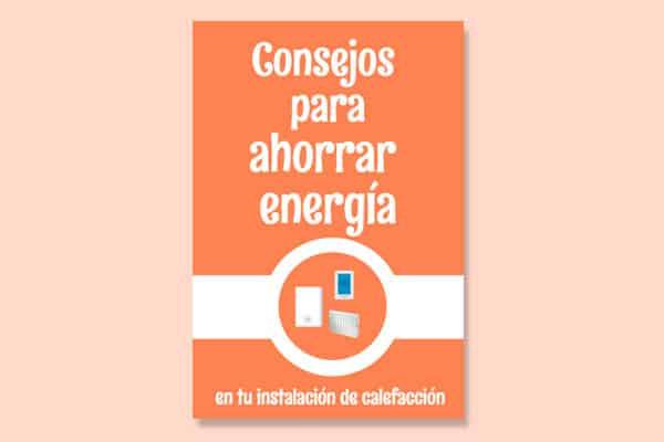 Consejos para ahorrar energía en tu instalación de calefacción
