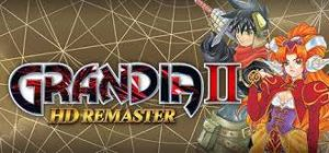 Grandia ii Hd Remaster Crack