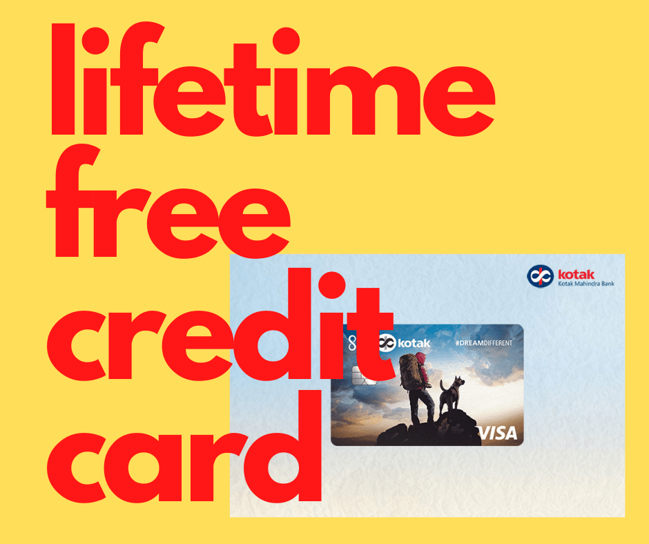 Read more about the article kotak credit card- lifetime free credit card