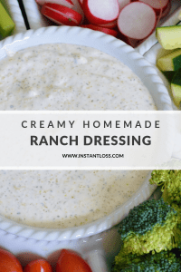Creamy Homemade Ranch Dressing instantloss.com