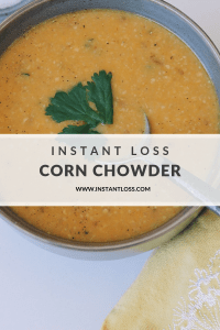 Instant Loss Corn Chowder instantloss.com
