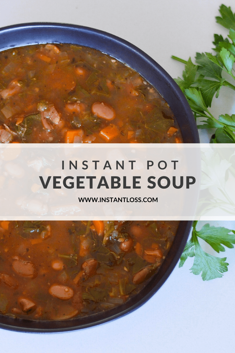 Instant Pot Vegetable Soup instantloss.com
