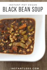 Instant Pot Vegan Black Bean Soup instantloss.com