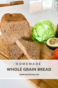 Homemade Whole Grain Bread instantloss.com