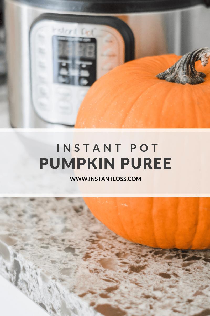 Instant Pot Pumpkin Puree instantloss.com