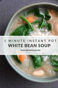 1 Minute Instant Pot White Bean Soup instantloss.com