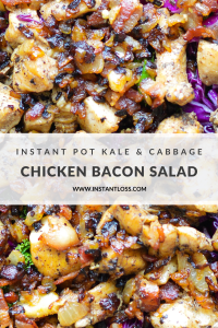 Instant Pot Kale & Cabbage Chicken Bacon Salad instantloss.com