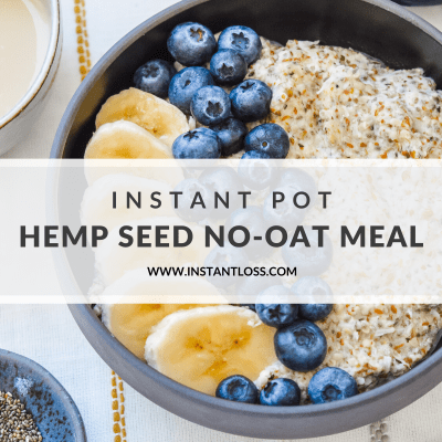 Instant Pot Hemp Seed No-Oat Meal