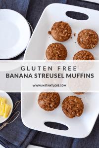 Gluten Free Banana Streusel Muffins instantloss.com