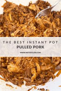 The Best Instant Pot Pulled Pork instantloss.com