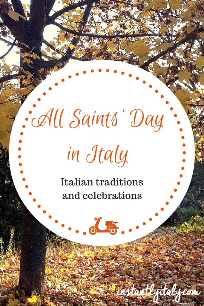 All Saints' Day in Italy: Italian traditions and celebrations