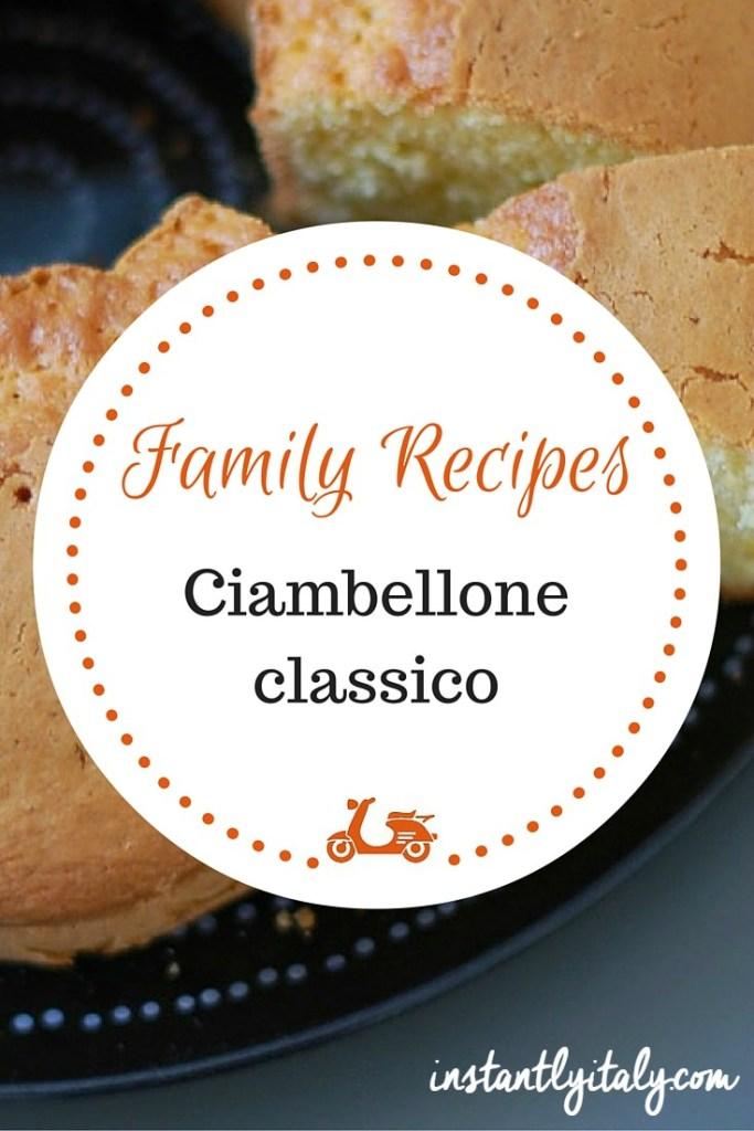Family Recipes: my mom's recipe for ciambellone
