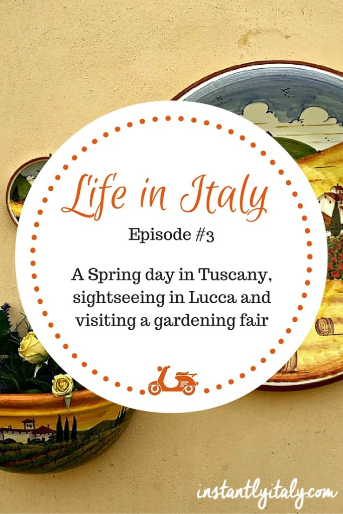 Life in Italy: going to Lucca, Tuscany for a day trip