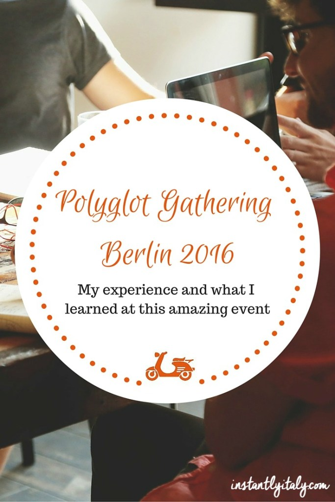 Polyglot Gathering Berlin 2016: my experience and what I learned at this amazing event