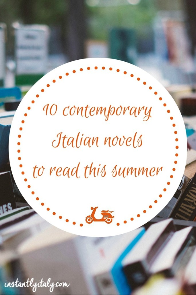 10 contemporary Italian novels you should read this summer