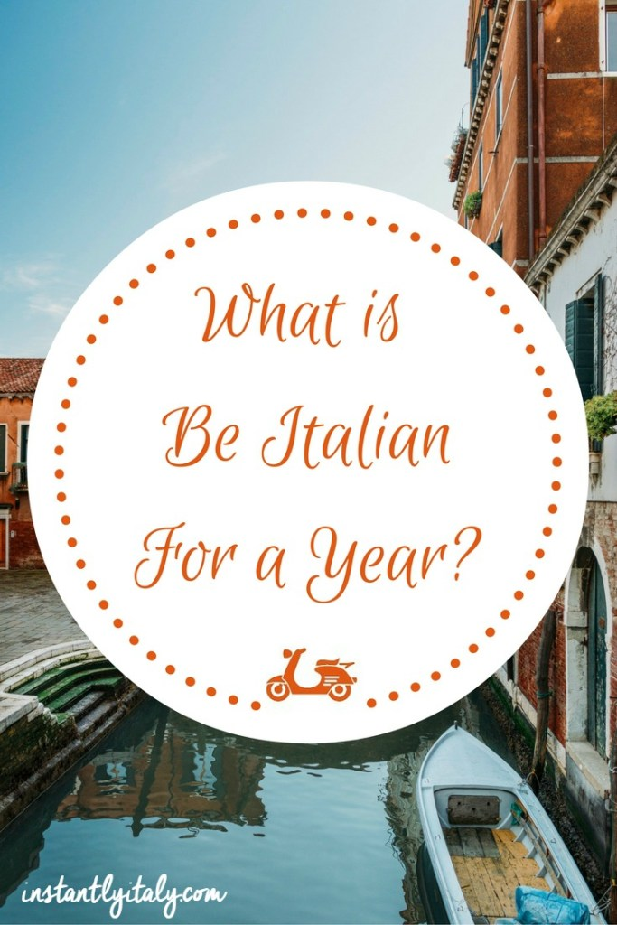 What is Be Italian For A Year?