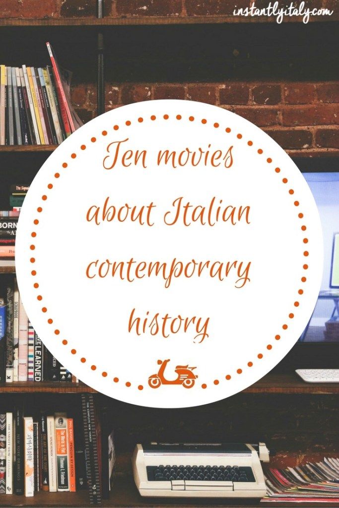 10 movies about Italian contemporary history you really can't miss