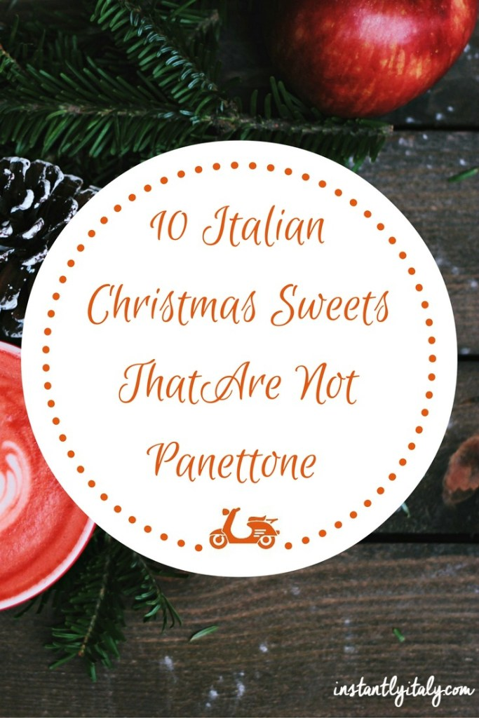 Christmas sweets in Italy are not just panettone or pandoro: there's a huge variety of regional sweets to enjoy. In this blog post, I selected ten of the most popular Italian Christmas sweets that are not panettone, but there's more, much more!