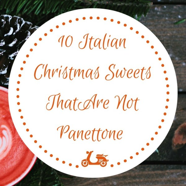 10 Italian Christmas Sweets That Are Not Panettone