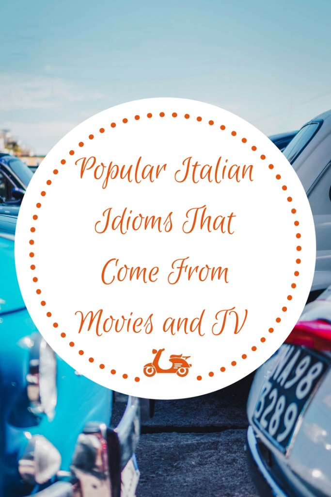 In this post, you'll find a list of 10 popular Italian idioms that come from movies and Tv shows and that are now part of the Italian language