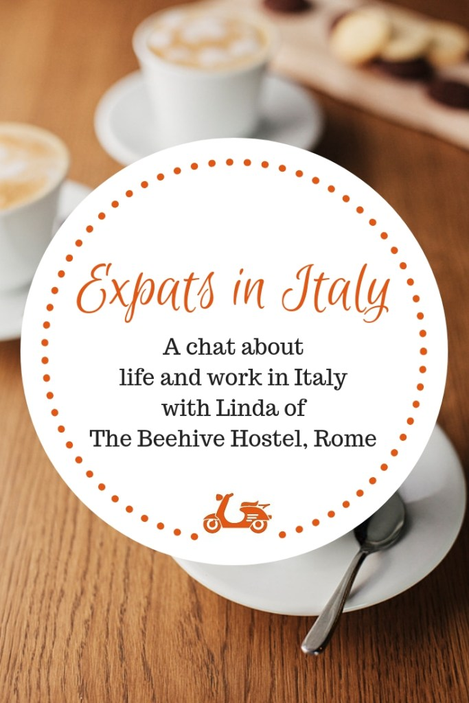 How's life in Rome? How's doing business in Italy? In this post, I chat with Linda of the Beehive Hostel about life and work in one of the most beautiful cities in Italy.