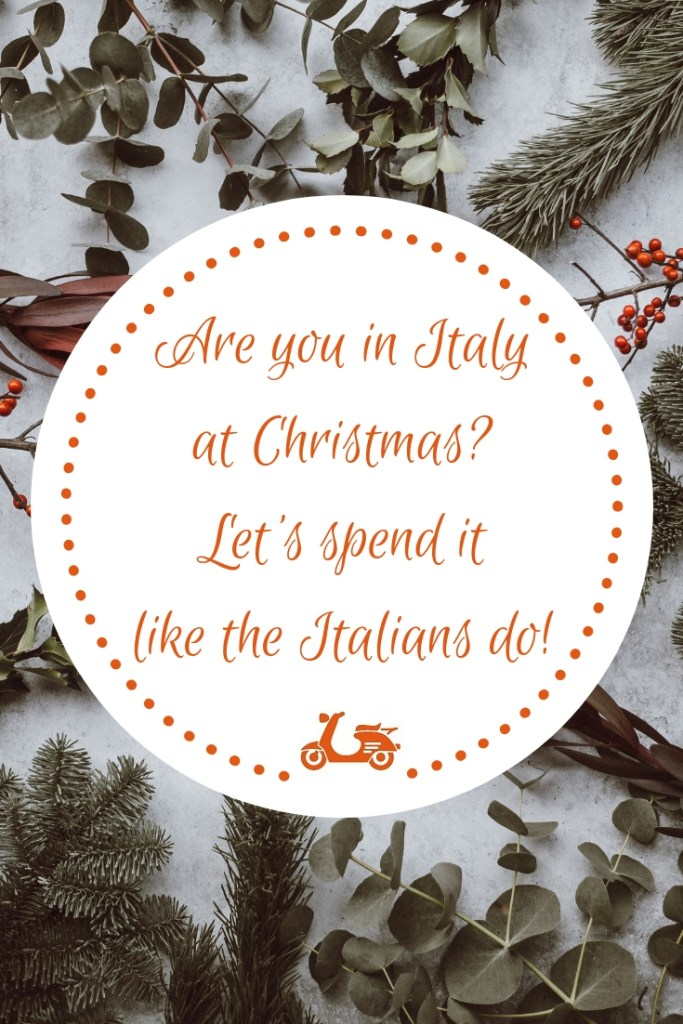 Are you going to spend Christmas in Italy? Why don't you celebrate like the Italians do? In this post, I give you some tips to enjoy this holiday in the Italian way.