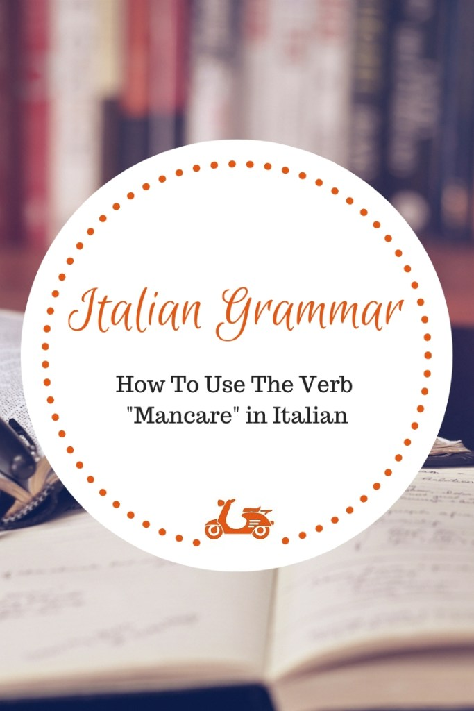 In this post, you'll find an explanation about how to use the verb mancare in Italian