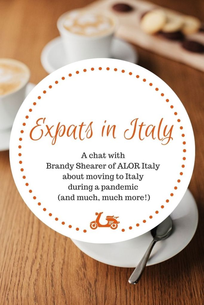 In this post, I chat with Brandy Shearer about moving to Italy during Coronavirus (and much, much more!)